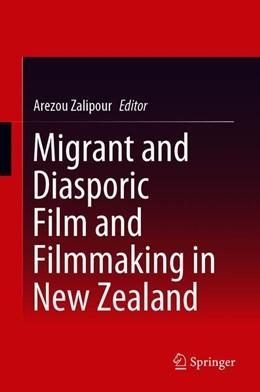 Abbildung von Zalipour | Migrant and Diasporic Film and Filmmaking in New Zealand | 1st ed. 2019 | 2019