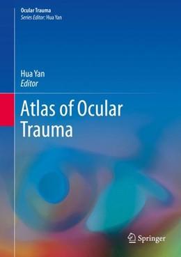 Abbildung von Yan | Atlas of Ocular Trauma | 1st ed. 2019 | 2019