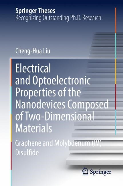 Abbildung von Liu | Electrical and Optoelectronic Properties of the Nanodevices Composed of Two-Dimensional Materials | 1st ed. 2018 | 2018