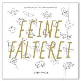 Abbildung von Panitz / Blume | Feine Falterei | 1. Auflage | 2018 | beck-shop.de