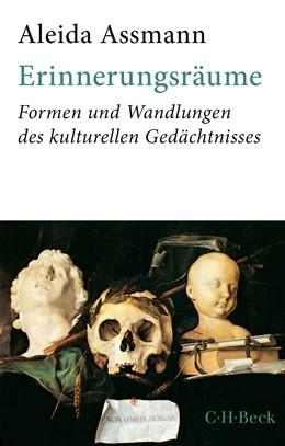 Abbildung von Assmann, Aleida   Erinnerungsräume   2018   Formen und Wandlungen des kult...   6331