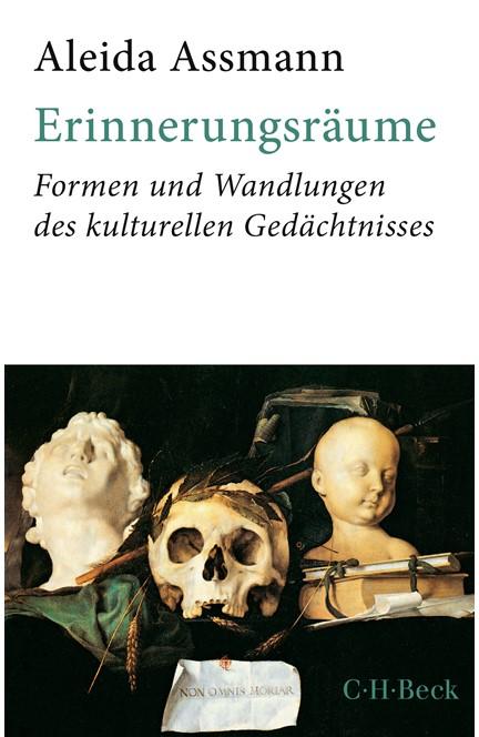 Cover: Aleida Assmann, Erinnerungsräume