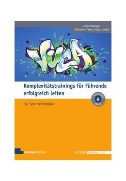 Abbildung von Dollinger / Fehse / Haasis   Komplexitätstrainings für Führende erfolgreich leiten   2019   Der Seminarfahrplan