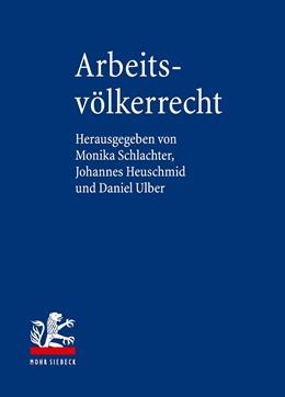 Abbildung von Schlachter / Heuschmid / Ulber (Hrsg.) | Arbeitsvölkerrecht | 2019