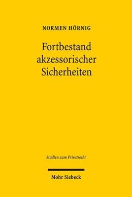 Abbildung von Hörnig | Fortbestand akzessorischer Sicherheiten | 1. Auflage | 2018 | Eine gesellschaftsrechtliche L...