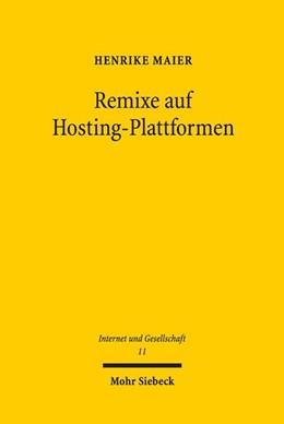 Abbildung von Maier | Remixe auf Hosting-Plattformen | 1. Auflage | 2018 | beck-shop.de