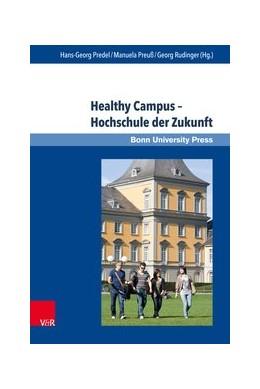 Abbildung von Predel / Preuß / Rudinger | Healthy Campus - Hochschule der Zukunft | 2018