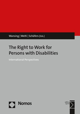 Abbildung von Wansing / Welti | The Right to Work for Persons with Disabilities | 1. Auflage | 2018 | beck-shop.de
