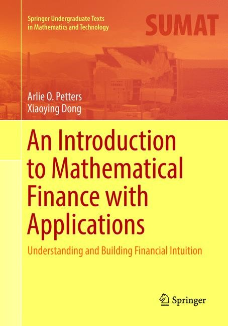 Abbildung von Dong / Petters | An Introduction to Mathematical Finance with Applications | Softcover reprint of the original 1st ed. 2016 | 2018