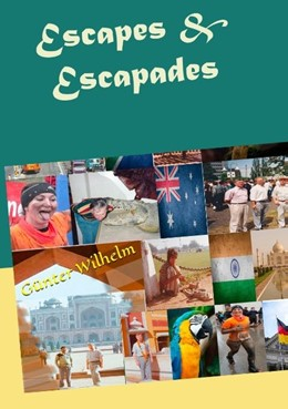 Abbildung von Wilhelm   Escapes & Escapades   2. Auflage   2018