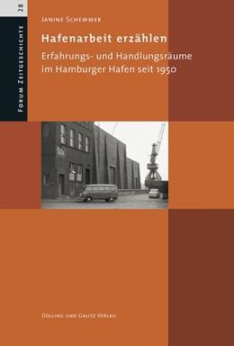 Abbildung von Schemmer | Hafenarbeit erzählen | 2018 | Erfahrungs- und Handlungsräume...