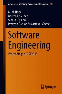 Abbildung von Hoda / Chauhan / Quadri / Srivastava | Software Engineering | 1st ed. 2019 | 2018 | Proceedings of CSI 2015