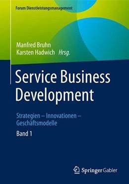 Abbildung von Bruhn / Hadwich | Service Business Development | 1. Auflage | 2018 | beck-shop.de