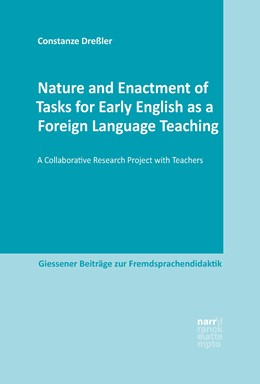 Abbildung von Dreßler | Nature and Enactment of Tasks for Early English as a Foreign Language Teaching | 2018 | A Collaborative Research Proje...