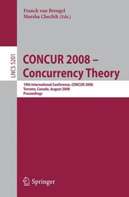 Abbildung von van Breugel / Chechik | CONCUR 2008 - Concurrency Theory | 2008 | 19th International Conference,...