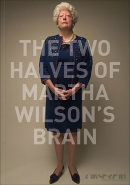 Abbildung von Krejs / Thun-Hohenstein | The Two Halves of Martha Wilson's Brain | 2018