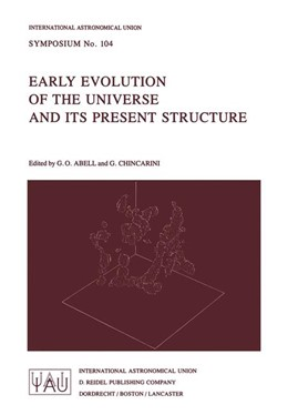 Abbildung von Abell / Chincarini | Early Evolution of the Universe and its Present Structure | 1983 | 104