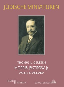 Abbildung von Gertzen | Morris Jastrow jr. | 2018 | Assur & Aggada