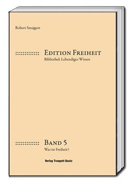 Abbildung von Smajgert | Was ist Freiheit? | 1. Auflage | 2018 | beck-shop.de