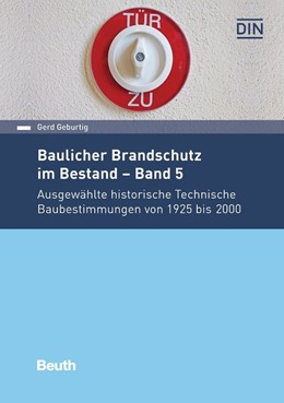 Abbildung von Geburtig   Baulicher Brandschutz im Bestand - Band 5   2018   Ausgewählte historische Techni...