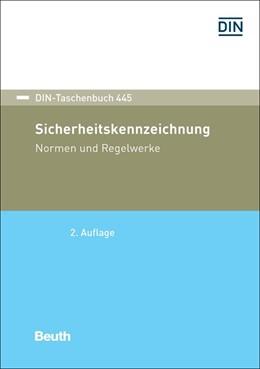 Abbildung von Sicherheitskennzeichnung | 2. Auflage | 2018 | beck-shop.de