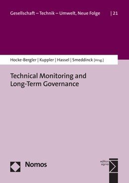 Abbildung von Hocke-Bergler / Kuppler / Hassel / Smeddinck | Technical Monitoring and Long-Term Governance | 2020 | 21