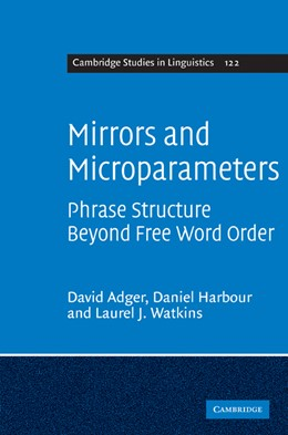 Abbildung von Adger / Harbour | Mirrors and Microparameters | 1. Auflage | 2009 | 122 | beck-shop.de