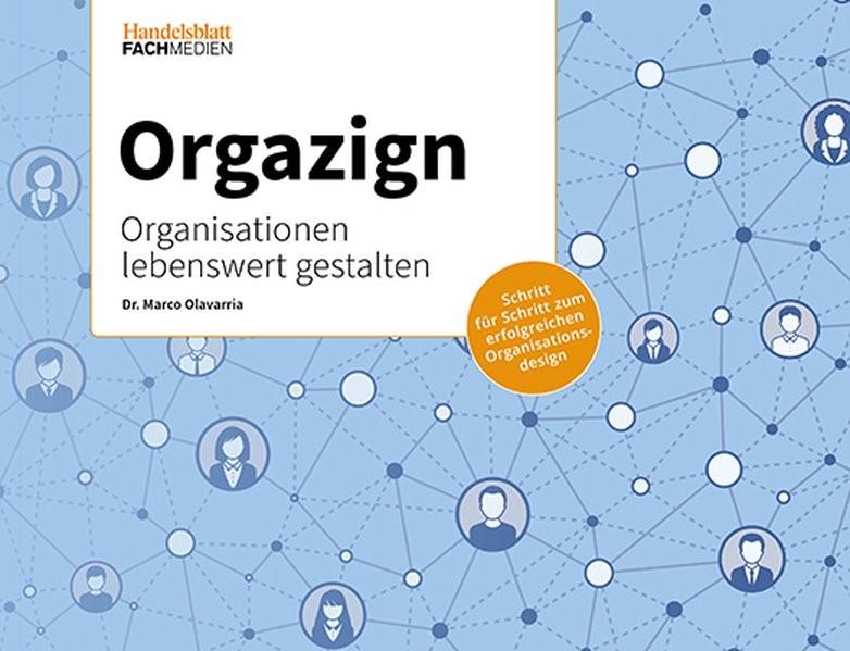 Abbildung von Olavarria   Orgazign - Organisationen lebenswert gestalten   2018