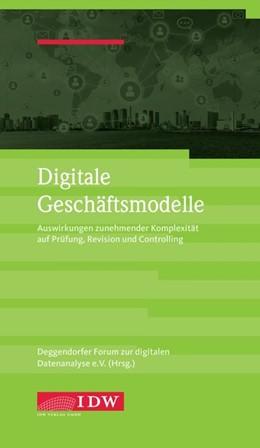 Abbildung von Deggendorfer Forum zur digitalen Datenanalyse e. V. | Digitale Geschäftsmodelle | 1. Auflage | 2018 | beck-shop.de