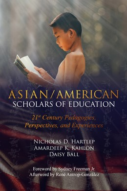 Abbildung von Hartlep / Ball | Asian/American Scholars of Education | 1. Auflage | 2018 | beck-shop.de
