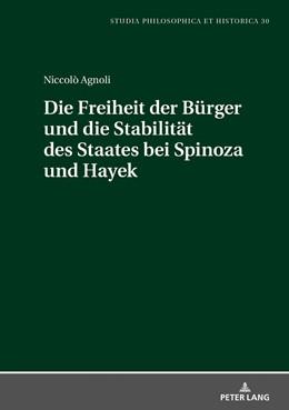 Abbildung von Agnoli   Die Freiheit der Bürger und die Stabiltät des Staates bei Spinoza und Hayek   1. Auflage   2018   beck-shop.de