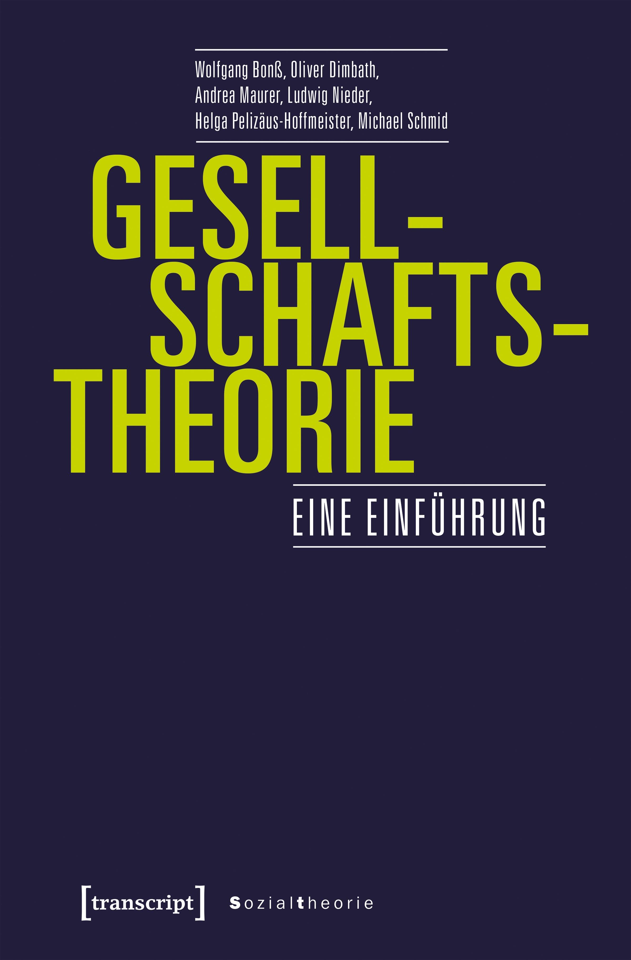 Abbildung von Bonß / Dimbath / Maurer | Gesellschaftstheorie | 2020
