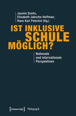 Abbildung von Donlic / Jaksche-Hoffman / Peterlini | Ist inklusive Schule möglich? | 2019 | Nationale und internationale P...