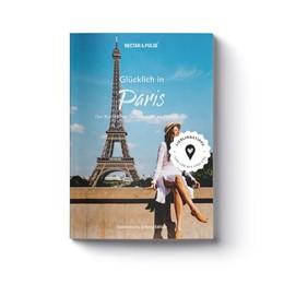 Abbildung von Roos | Glücklich in Paris | 1. Auflage | 2018 | beck-shop.de