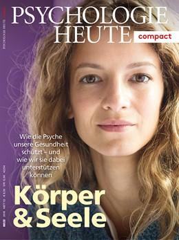 Abbildung von Psychologie Heute Compact 52: Körper & Seele | 1. Auflage | 2018 | beck-shop.de