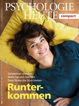 Abbildung von Psychologie Heute Compact 53: Runterkommen | 1. Auflage | 2018 | beck-shop.de