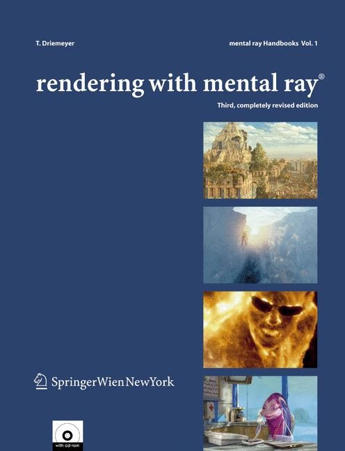 Rendering with mental ray® | Driemeyer | 3rd, completely revised ed., 2005 | Buch (Cover)