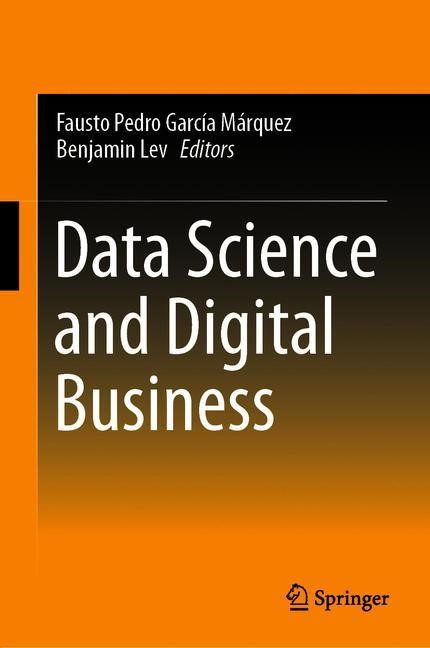 Data Science and Digital Business | García Márquez / Lev | 1st ed. 2019, 2018 | Buch (Cover)