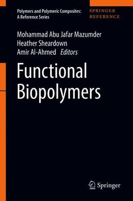 Abbildung von Jafar Mazumder / Sheardown | Functional Biopolymers | 1. Auflage | 2019 | beck-shop.de