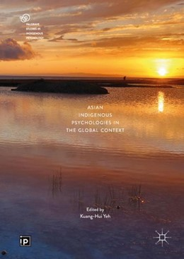 Abbildung von Yeh | Asian Indigenous Psychologies in the Global Context | 1st ed. 2019 | 2018