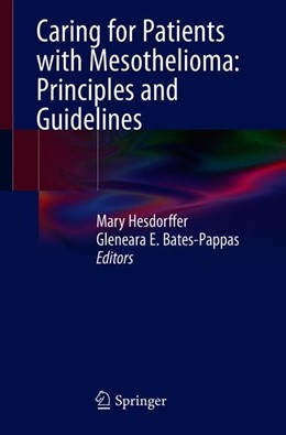 Abbildung von Hesdorffer / Bates-Pappas | Caring for Patients with Mesothelioma: Principles and Guidelines | 1. Auflage | 2019 | beck-shop.de