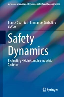 Abbildung von Guarnieri / Garbolino | Safety Dynamics | 1. Auflage | 2018 | beck-shop.de