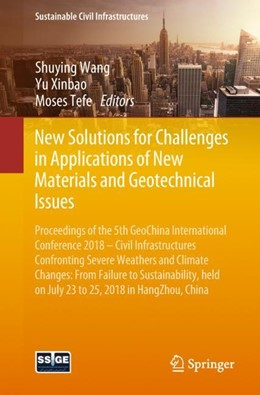 Abbildung von Wang / Xinbao   New Solutions for Challenges in Applications of New Materials and Geotechnical Issues   1. Auflage   2018   beck-shop.de