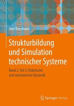 Abbildung von Rossmann | Strukturbildung und Simulation technischer Systeme | 1. Auflage | 2018 | beck-shop.de