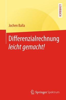 Abbildung von Balla | Differenzialrechnung leicht gemacht! | 2018