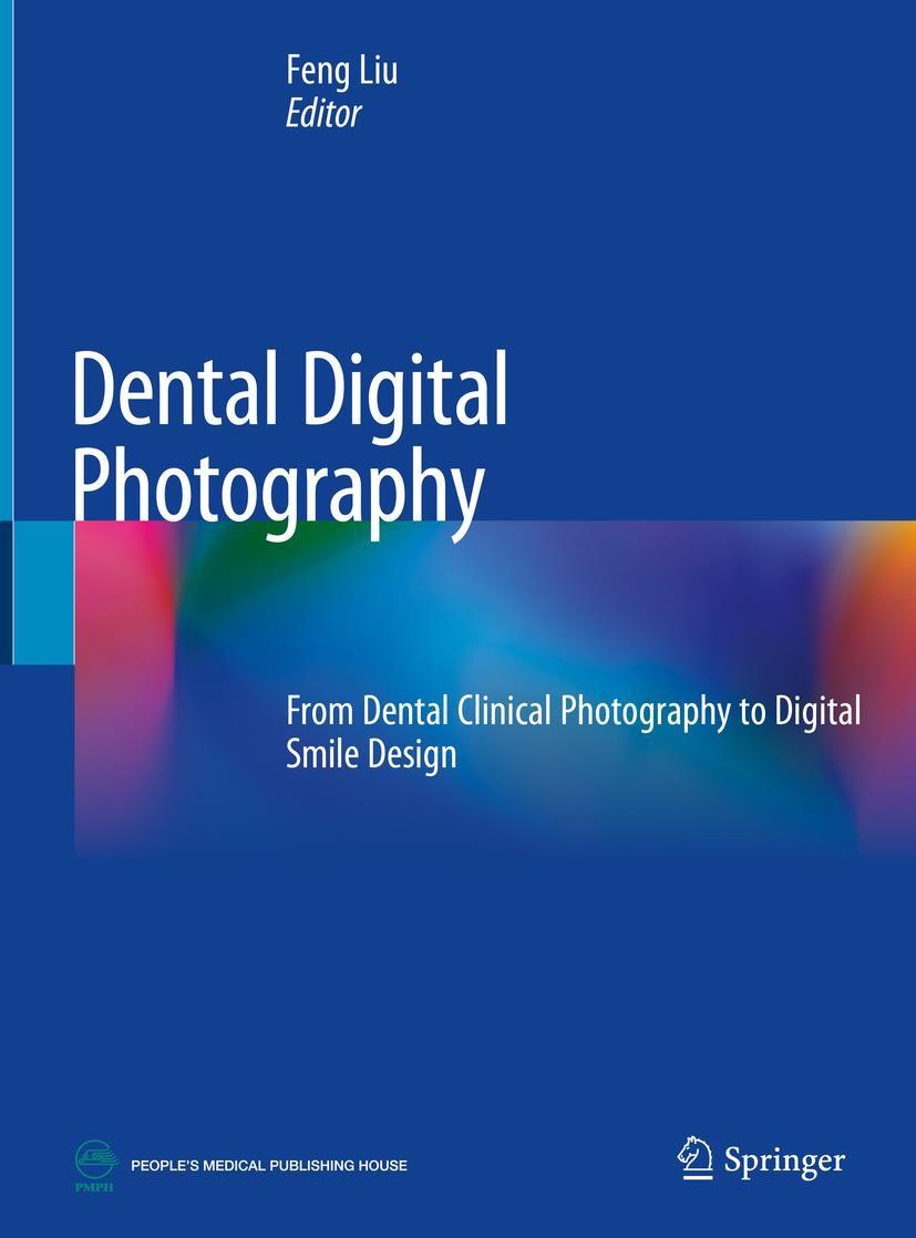 Dental Digital Photography | Liu | 1st ed. 2019, 2018 | Buch (Cover)
