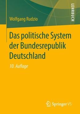 Abbildung von Rudzio | Das politische System der Bundesrepublik Deutschland | 10., aktualisierte und erweiterte Aufl. 2019 | 2018