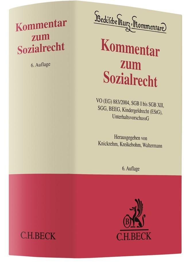 Abbildung von Knickrehm / Kreikebohm / Waltermann | Kommentar zum Sozialrecht | 6. Auflage | 2019