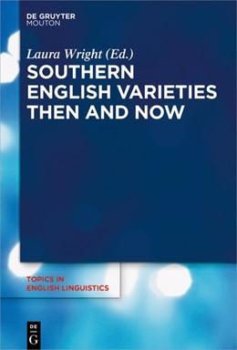 Abbildung von Wright | Southern English Varieties Then and Now | 1. Auflage | 2018