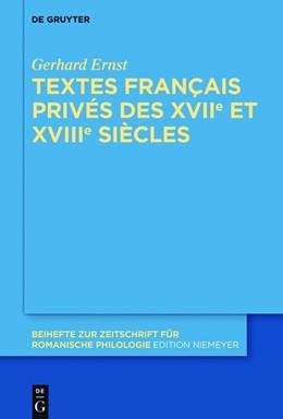 Abbildung von Ernst | Textes français privés des XVIIe et XVIIIe siècles | 2018